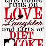 A lot of diet coke!
