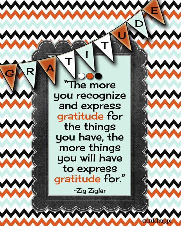 Love this gratitude quote from Zig Ziglar. Lots of gratude quotes at inkhappi.com
