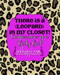 "There's a LEOPARD in my closet! {Confessions of a ""Girly Girl""}"