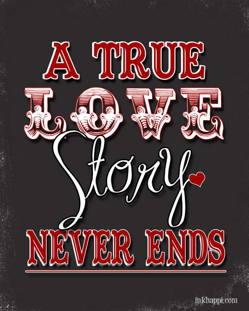 A True Love Story Never Ends Quote: Gratitude Countdown Day 1