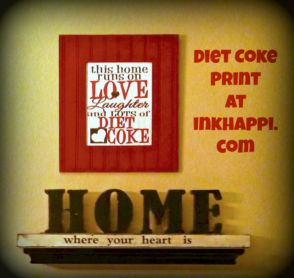 LOTS of Diet Coke!  free print from inkhappi