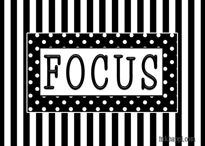 {one word: FOCUS}