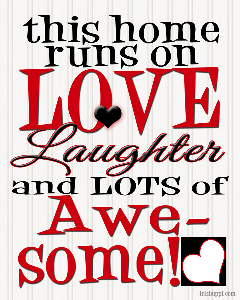 {Love, Laughter,  and Awesome!} free print from inkhappi