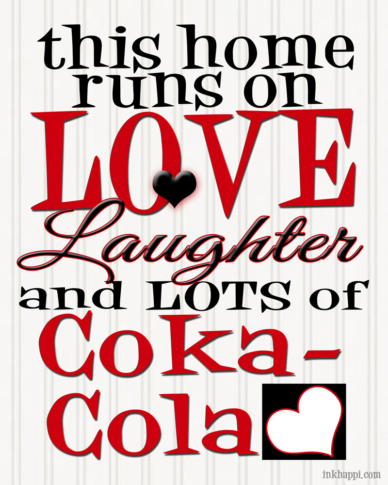 {Love, Laughter,  and Coca-Cola} free print from inkhappi