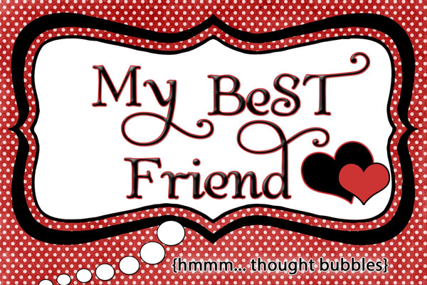 My Best Friend lyrics printable @inkhappi.com