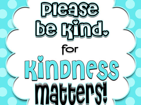 Please Be Kind… for Kindness Matters {Prints}