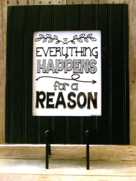 """Everything Happens for a Reason"" free printable at inkhappi.com"