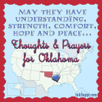 Thoughts & Prayers for Oklahoma