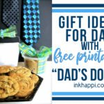 Gift idea for Dad that he'll surely like , with a free printable!