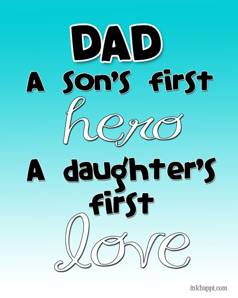 Printable quotes to make dad feel special for fathers for What makes a good father quotes