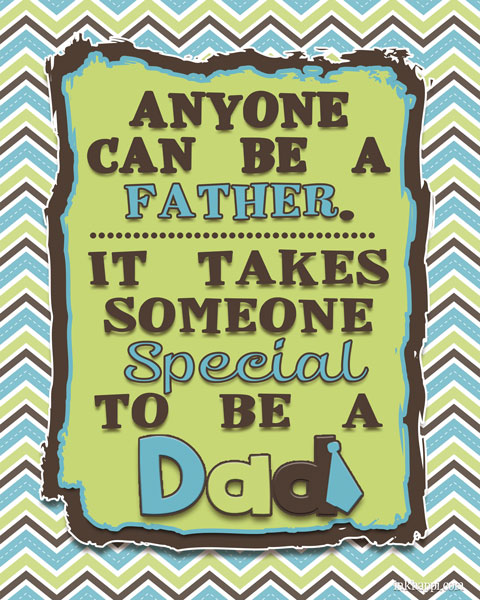 All about dad! Four free prints that will make any dad feel special!
