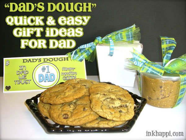 """Quick and Easy gift ideas for Dad. """"Dads Dough"""" with printable found at inkhappi.com"""