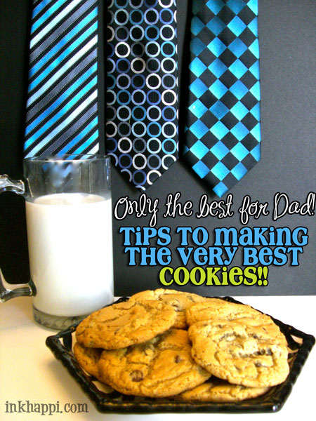 Seriously! These are the best chocolate chip cookies and dough! Great gift idea. Recipe with variations at inkhappi.com Make some for DAD :)