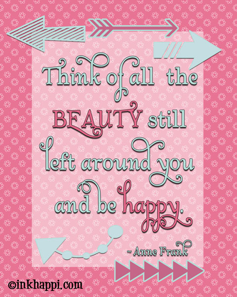 quote on B E A U T Y with P I N K background. Found at inkhappi.com