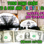 Creative & Fun Cash Gift With Free Printable