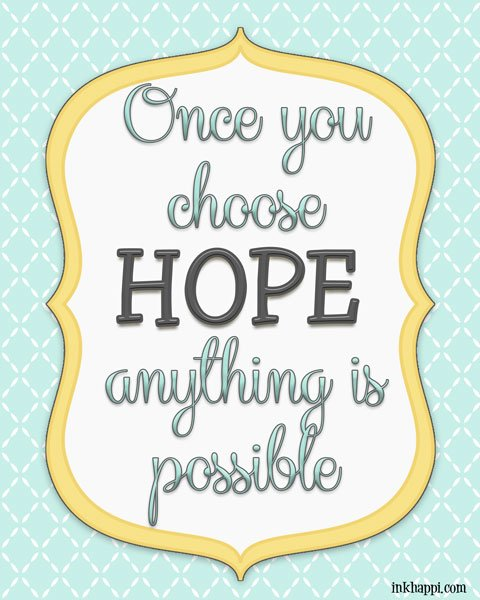 With HOPE anything is possible free print. ##hope #quote #freeprint
