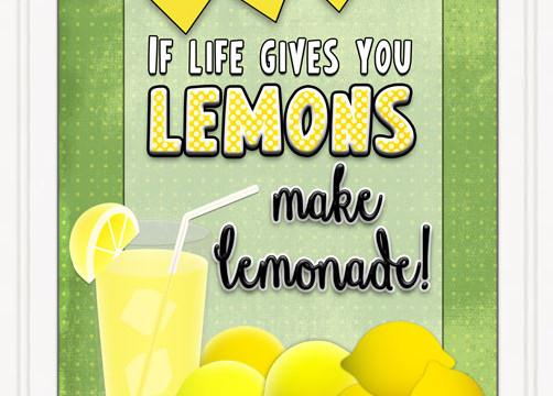 When life gives you lemons... free printable