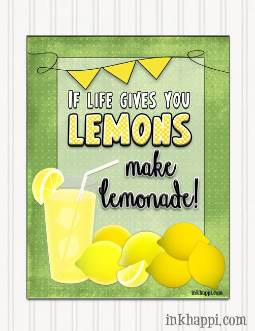 "When life gives you lemons... free printable and a personal ""lemon"" story at inkhappi"