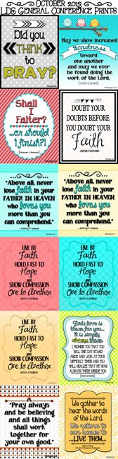 October 2013 general Conference quotes to uplift and inspire! #generalconferencequotes #freeprints