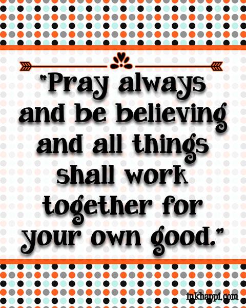 Prayer. It helps! :) #freeprintable