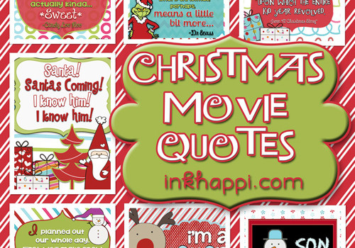 Some favorite Christmas Movie Quotes. Lots of free printables at inkhappi!