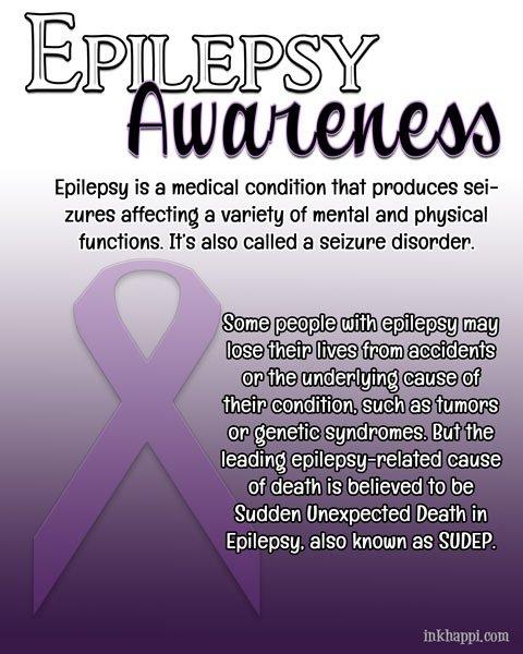 Epilepsy Awareness ...November is Epilepsy Awareness Month ...