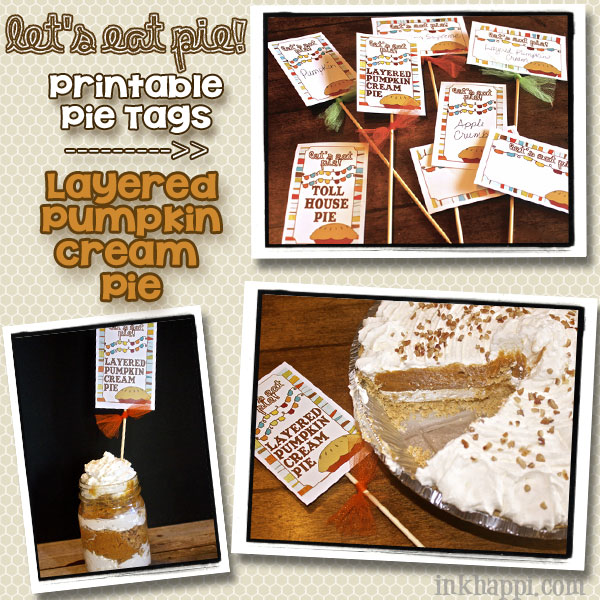 Printable pie tags and some awesome pie recipes !