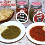 "Hot Salsa Valentine Tags Plus Recipe for your ""Hottie""!"