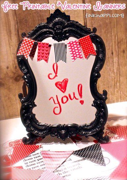 Use a mirror for your valentine decor...add some lipstick and one of these fun printable banners!