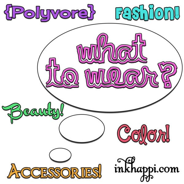 Some ideas to help you figure out what to wear!