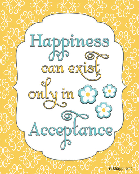 "How to be more ""Accepting"". Quotes and free printables on Acceptance!"
