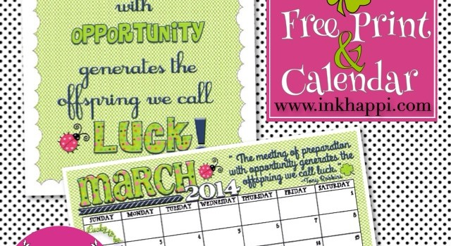 March 2014 Calendar and Quote is Here!
