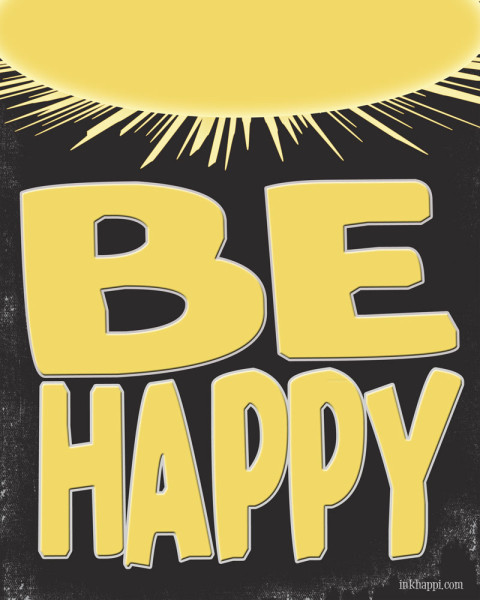 """If you want happiness in your life, start  by just vowing to """"BE HAPPY"""" . This free printable comes in 4 color options and can serve as a daily reminder to choose to be happy!"""