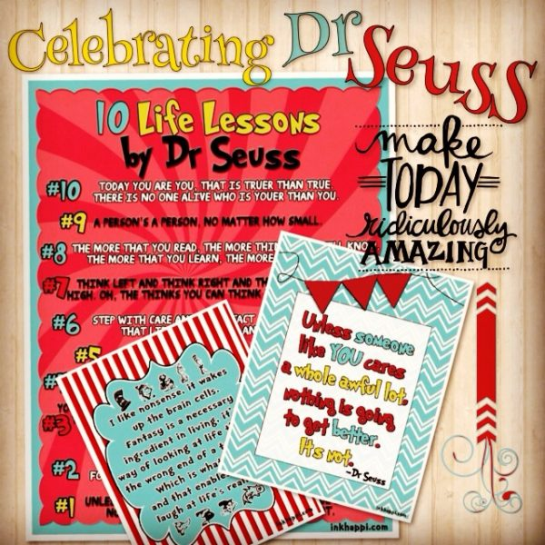 10 life lessons by Dr Seuss. Free printable