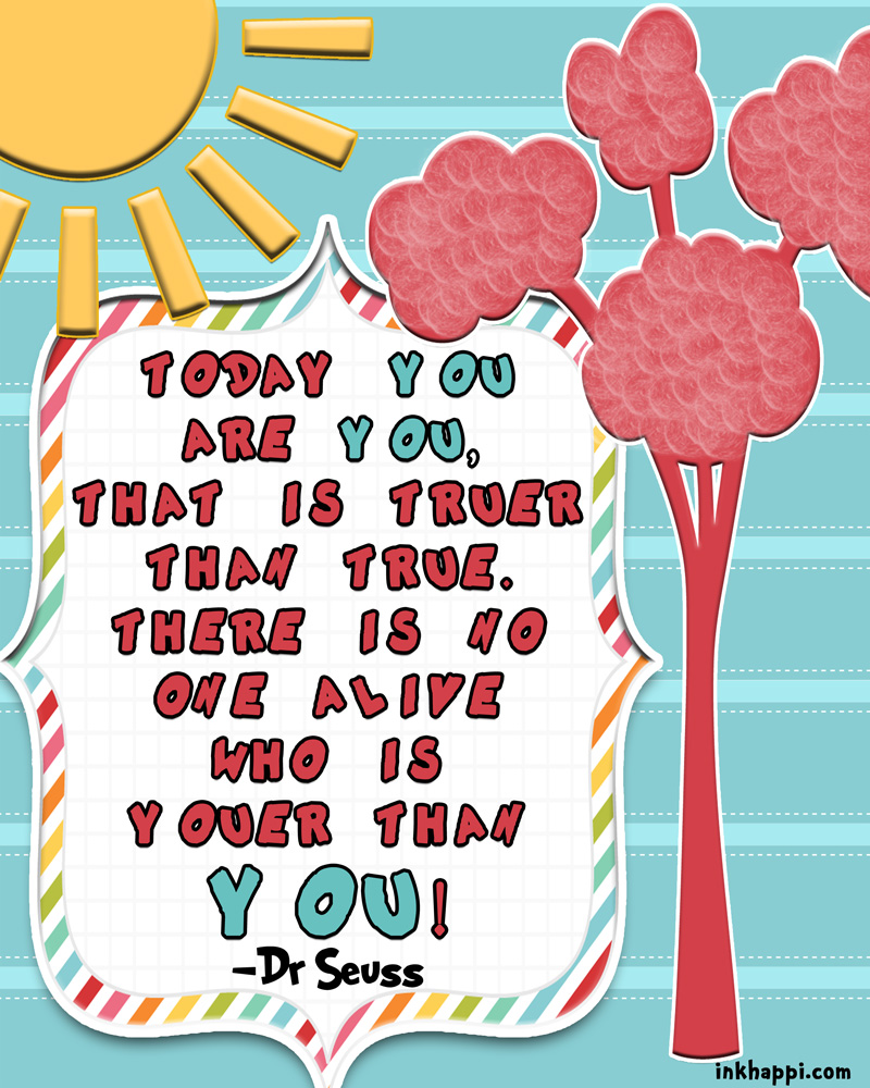 graphic relating to Printable Dr Seuss Quotes named Dr Seuss! A occasion of a Great male! - inkhappi