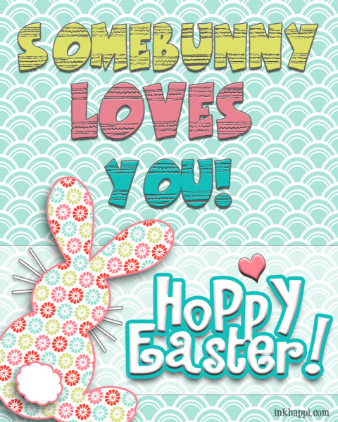 Somebunny loves you...Super cute free spring and Easter printables to decorate with or gift to friends and neighbors.