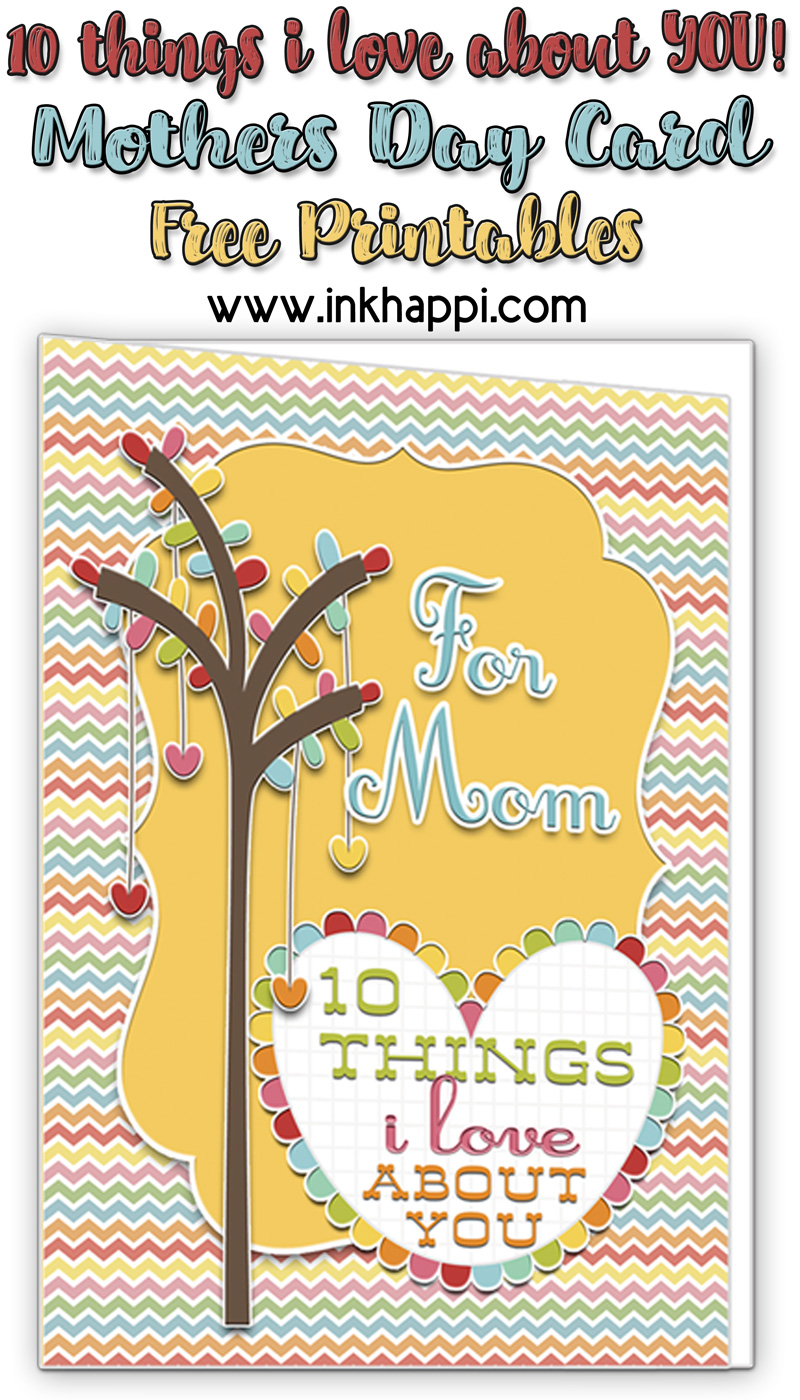 10 things I love about you homemade Card for mom #freeprintable #giftidea #mothersday