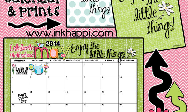 May 2014 Calendar is Here…Enjoy the Little Things!