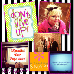 Recap of Snap Conference. Don't give up! Be Yourself…
