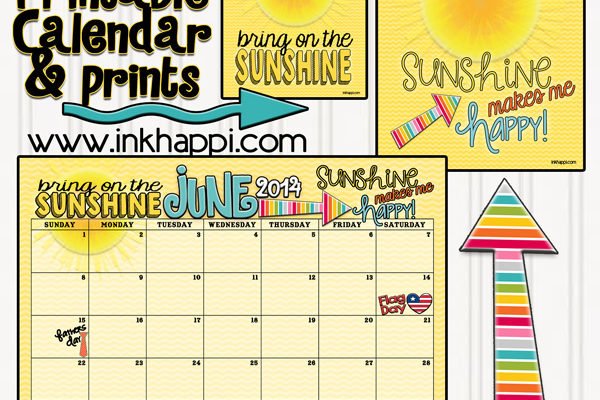 June 2014 calendar and the Sunshine is Here!