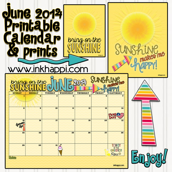 June Calendar Quotes : June calendar and the sunshine is here inkhappi