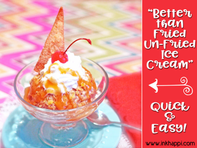 Un-fried, fried ice cream. This is quick, easy and seriously so so good! Much better than fried!