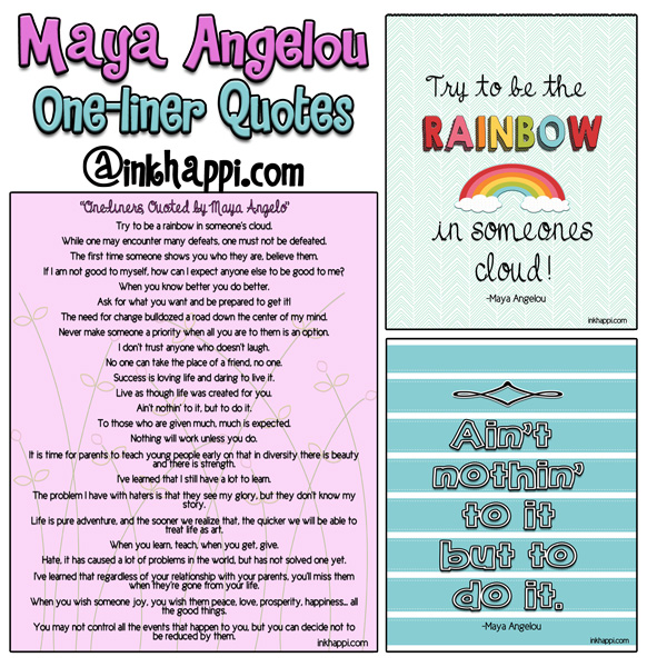 One-liner quotes and inspiration from Maya Angelo as well as free printables. First of a two part series of maya Angelou quotes!