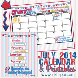 July 2014 Calendar …Memories are waiting to happen!