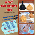 A great big rice krispie kiss with printable labels and a tag for a gift for Daddy!
