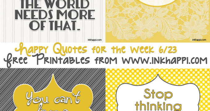 Life quotes to bring happiness... free printables at inkhappi.com