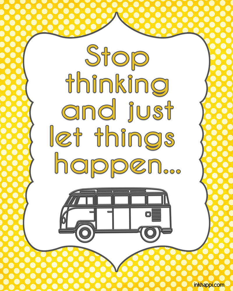Quotes On Letting Things Happen: Life Quotes To Bring Happiness