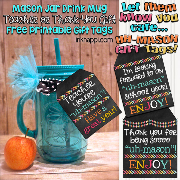 Teacher gift idea with printable tags its uh mason inkhappi start the school year off right with an uh mason teacher gift with negle
