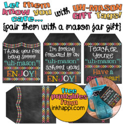 "Start the school year off right with an 'uh-mason"" teacher gift with these really cute free printable tags. % tags to choose from for variety or other uses. From inkhappi.com"