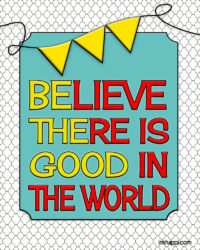 BE THE GOOD. Thought that goes with August 2014 Calendar. Free printables from inkhappi.com
